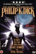 The Gospel According to Philip K. Dick