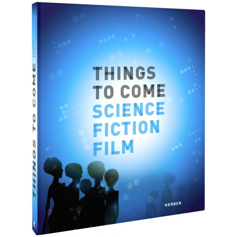 Verlosung: Things to Come – 4 Bücher zur Ausstellung zu gewinnen